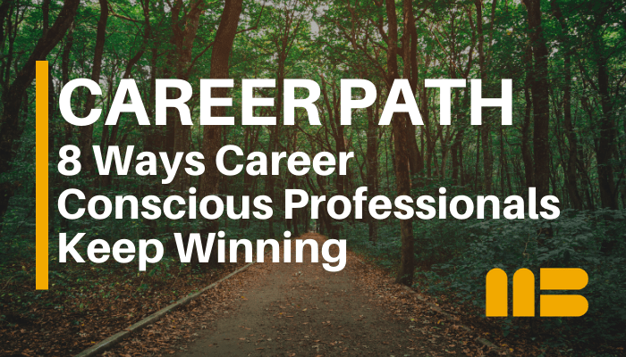Blog post: 8 Ways Career Conscious People Keep Winning
